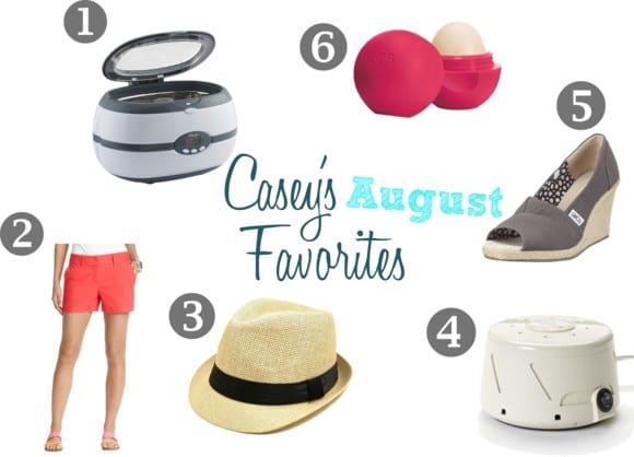 Casey's August Favorites