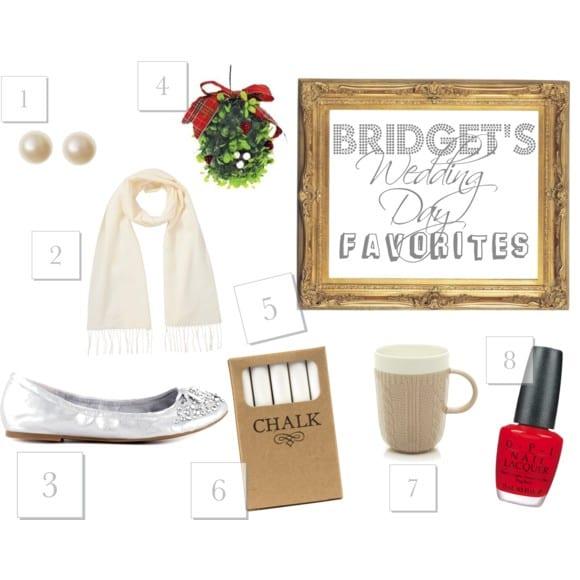 Bridget's Wedding Day Must-Haves