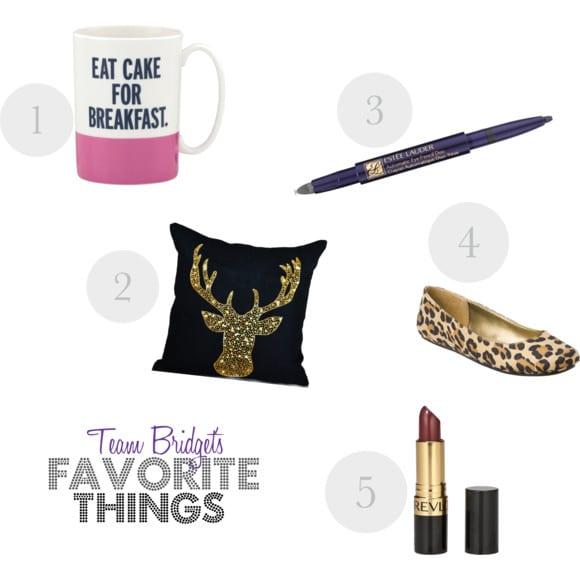 Bridget's Fav Things