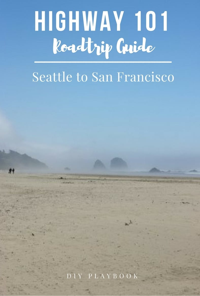 Highway 101_ A Guide for a Seattle to San Francisco road trip.
