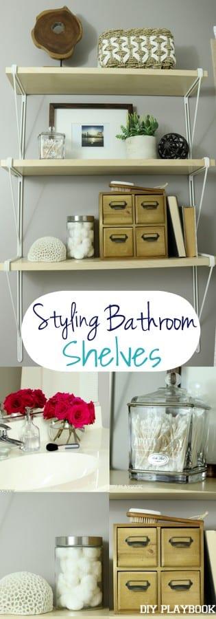How to Style Bathroom Shelves: Easy DIY | DIY Playbook