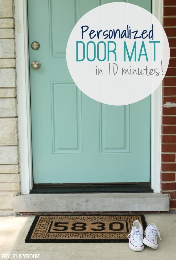 Personalized Doormat In 10 Minutes Diy Playbook