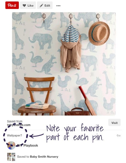 Part b of step 1 of first 5 steps to plan a nursery is to note what your favorite part of the Pin is.