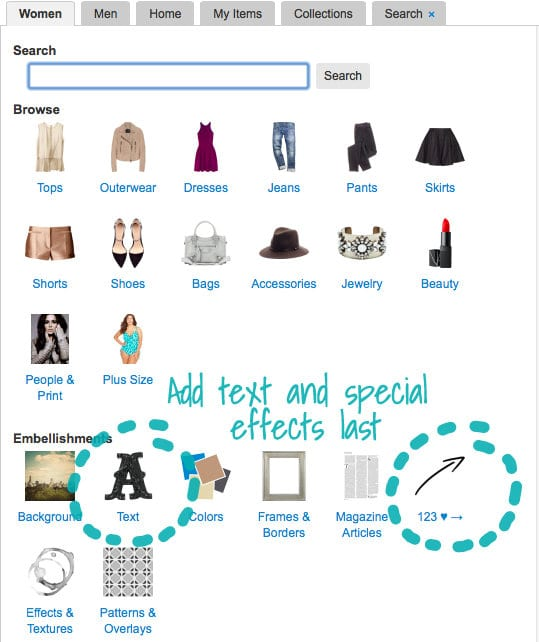 Polyvore allows you to add special effects and text as the last step to finish up