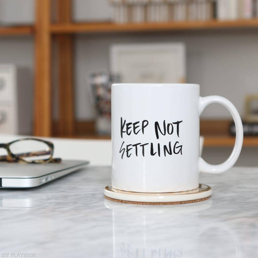 keep-not-settling-mug-office
