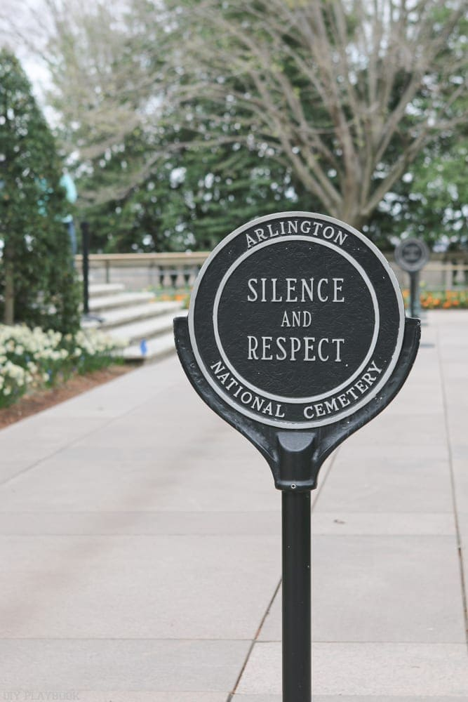 Silence and respect sign at Arlington in DC.