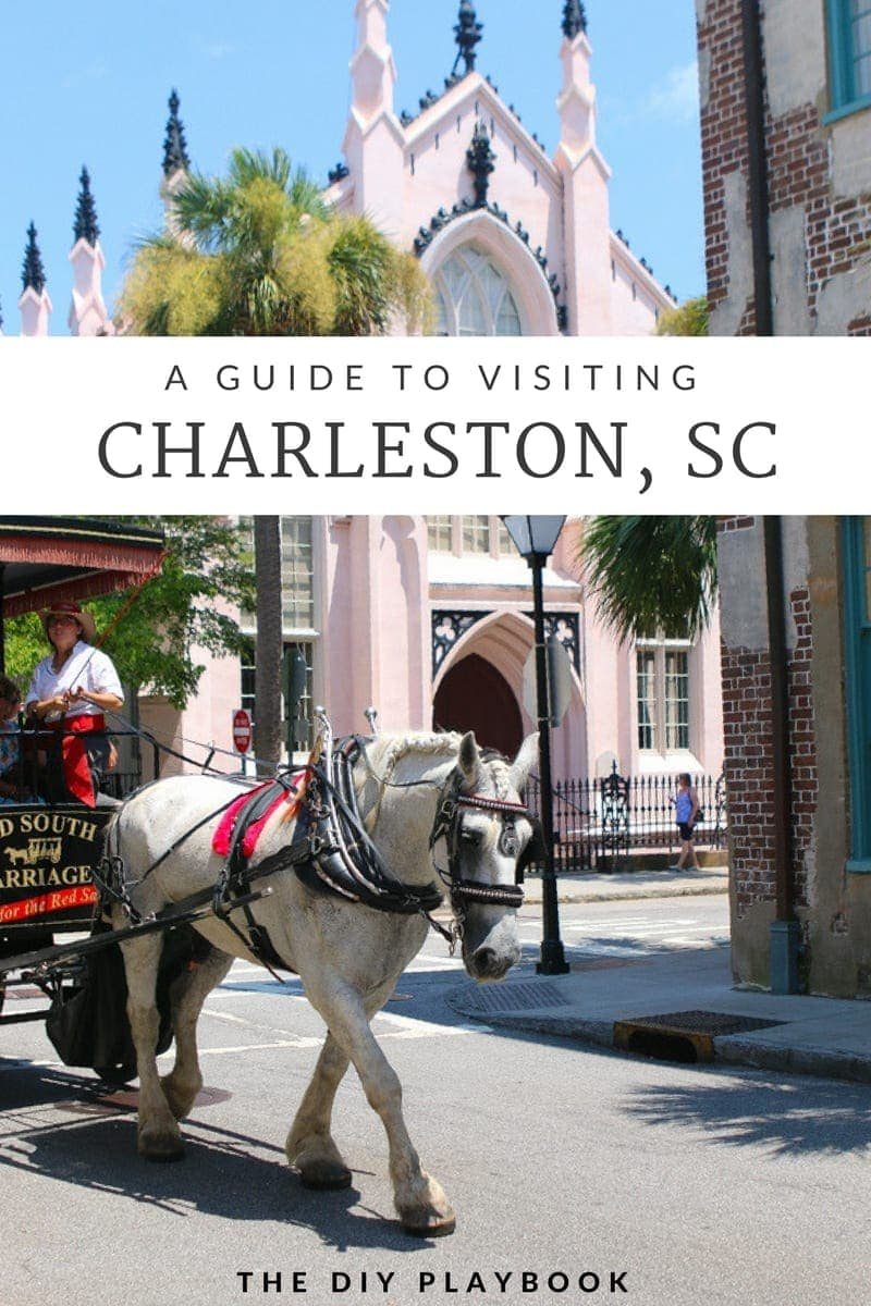 Guide to Visiting Charleston