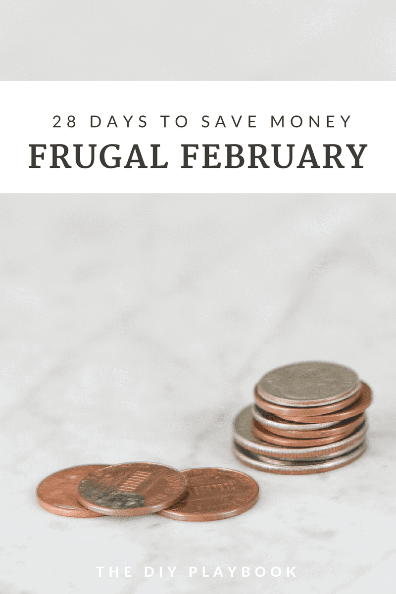 How to save money during frugal February. 28 days of no spending so you can have financial freedom