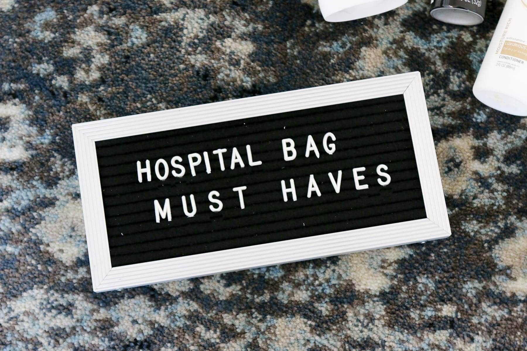 "Hospital Bag Must Haves, including a letterfolk sign or any other fun ""props"" you may want for newborn photos"