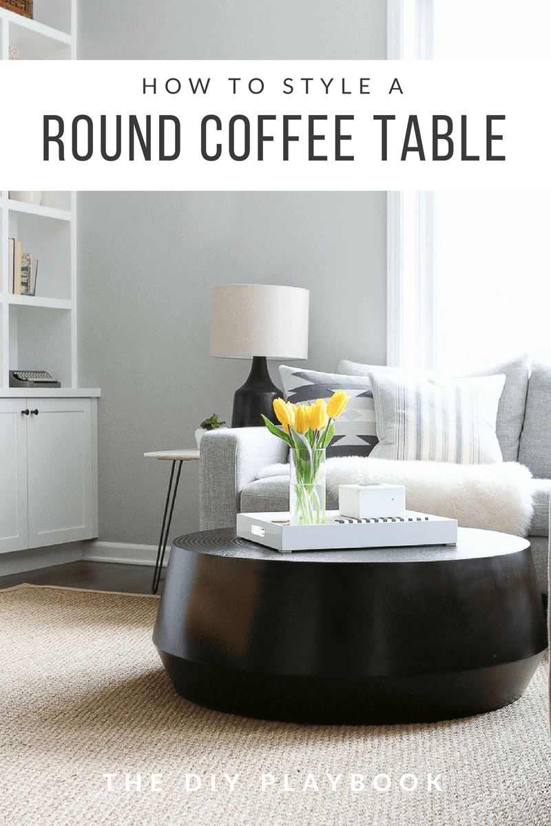 Tips To Style A Round Coffee Table In Your Living Room The Diy