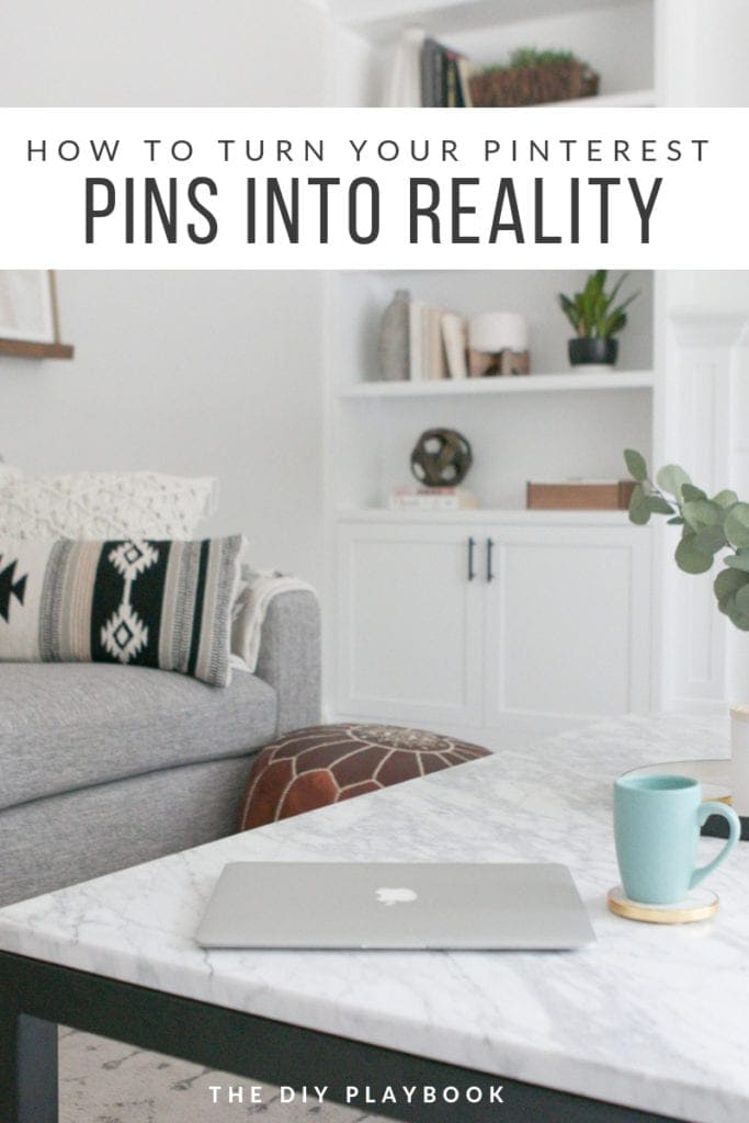 how to turn your pinterest pins from inspiration to renovation