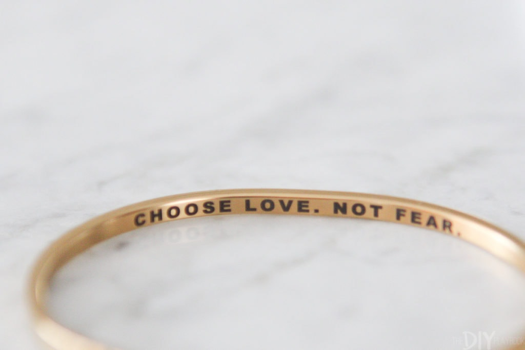 Choose love, not fear bracelet