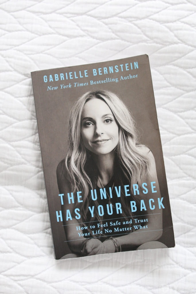 The universe has your back by Gabby Bernstein