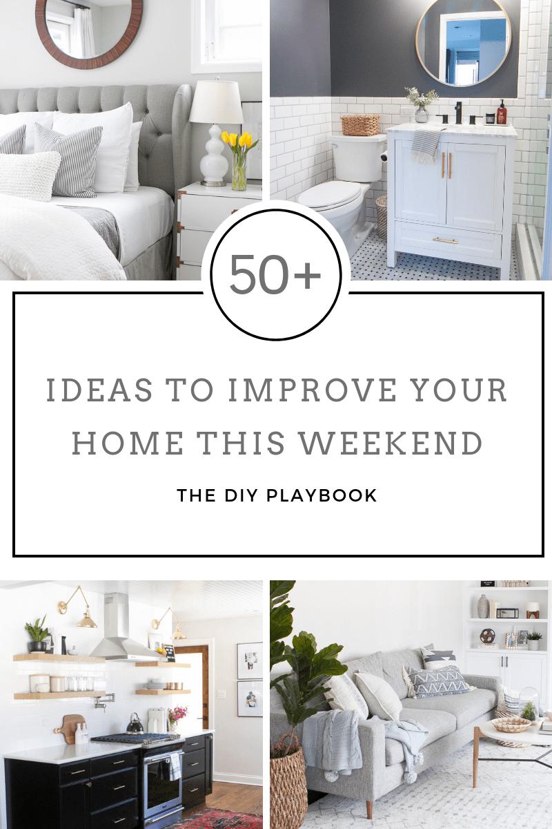 50 home improvement ideas to do this weekend