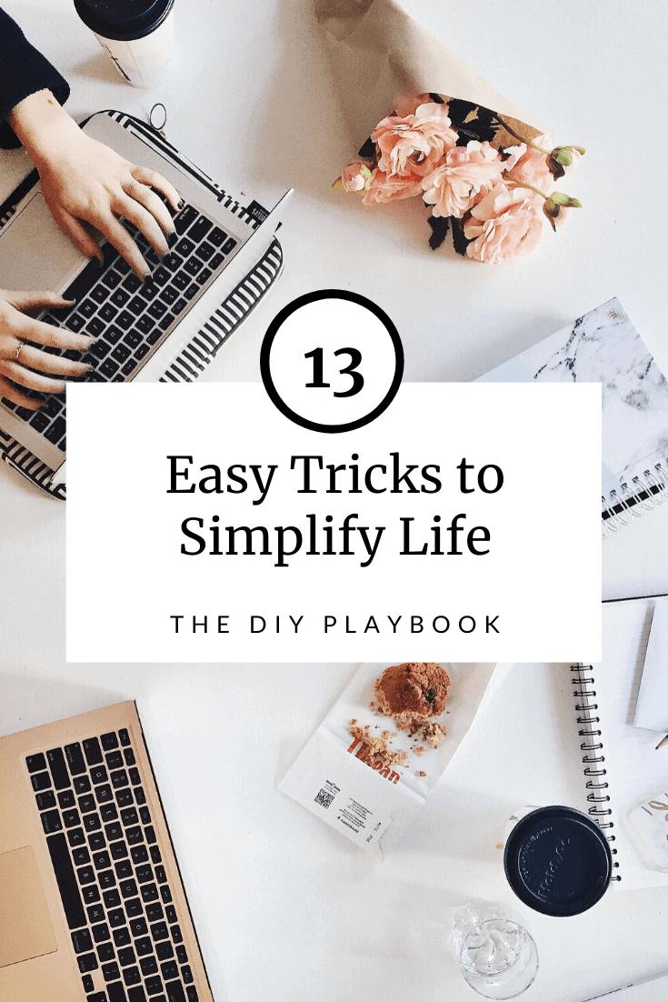 13 simple tasks to make life easier