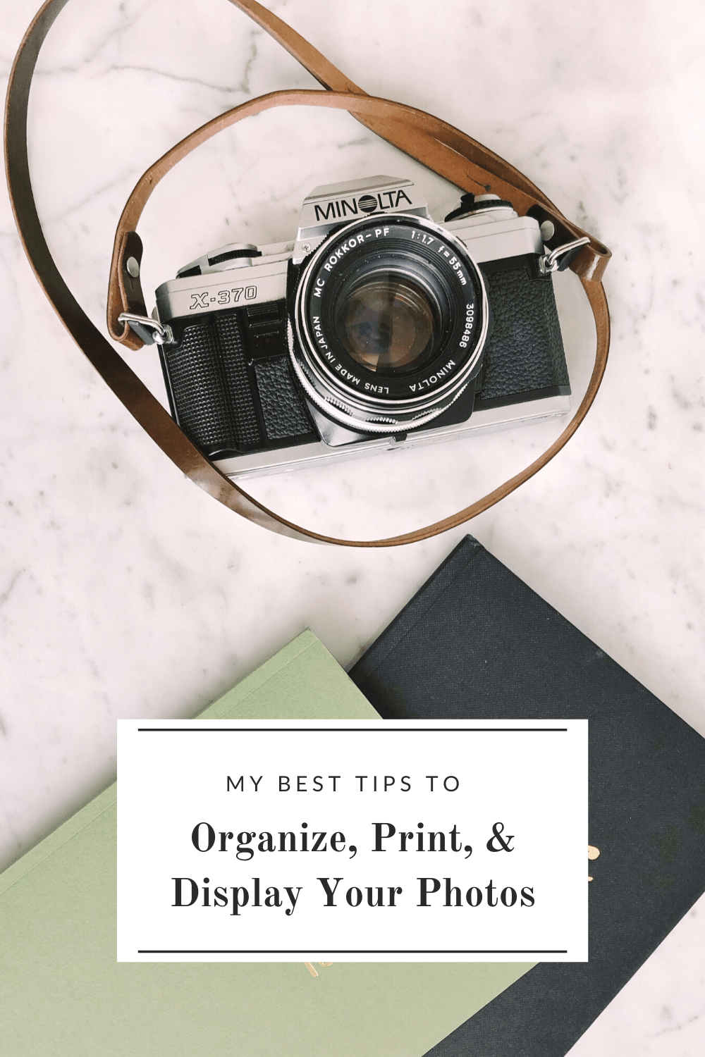my best tips to organize photos