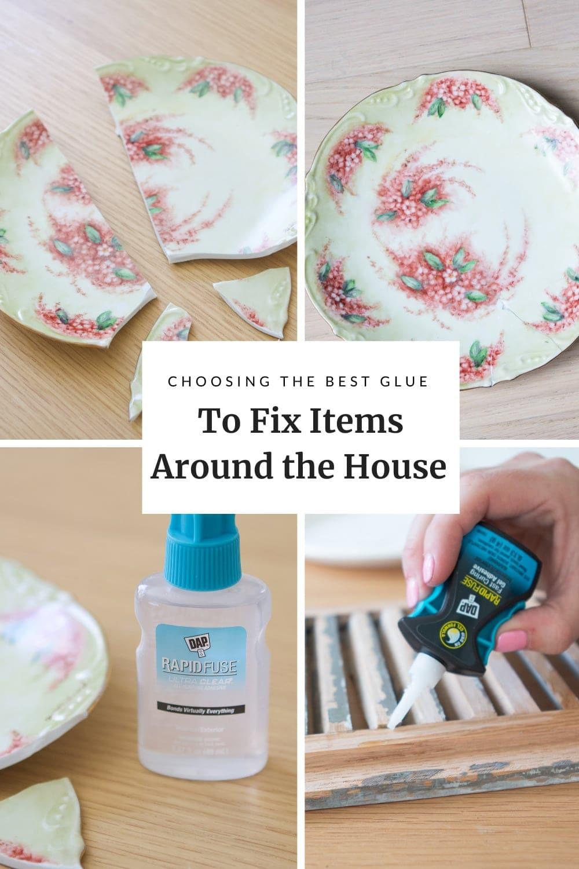 Use DAP super glue to fix items around the house